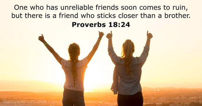 January 17, 2019 - Bible verse of the day - Proverbs 18:24