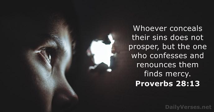Proverbs 28:13 - KJV - Bible verse of the day - DailyVerses net