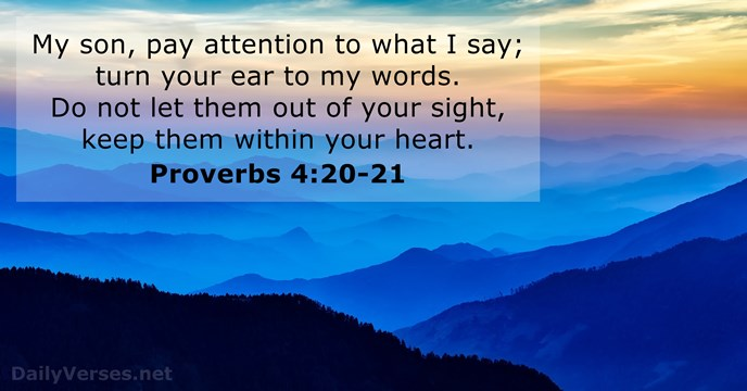 Exceptionnel Proverbs 4:20 21