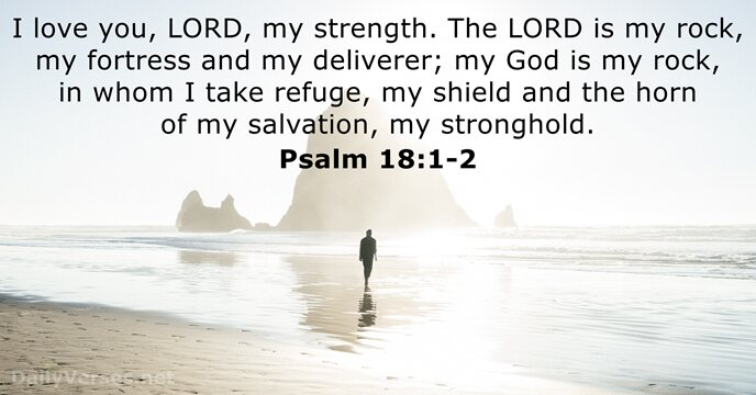 Psalm 18:1-2 - Bible verse of the day - DailyVerses net