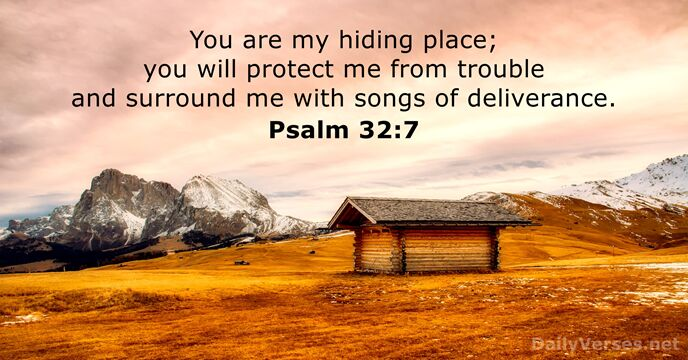 November 30, 2018 - Bible verse of the day - Psalm 32:7