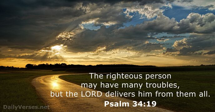 January 8, 2019 - Bible verse of the day - Psalm 34:19