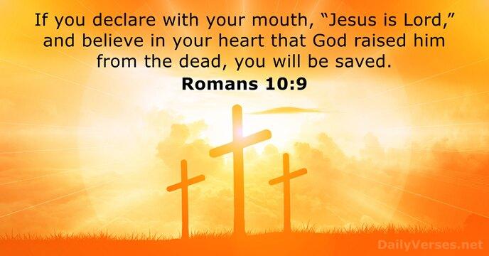 Romans 10:9,10