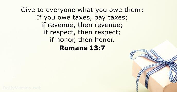 Romans 13 7 - Kjv - Bible Verse Of The Day