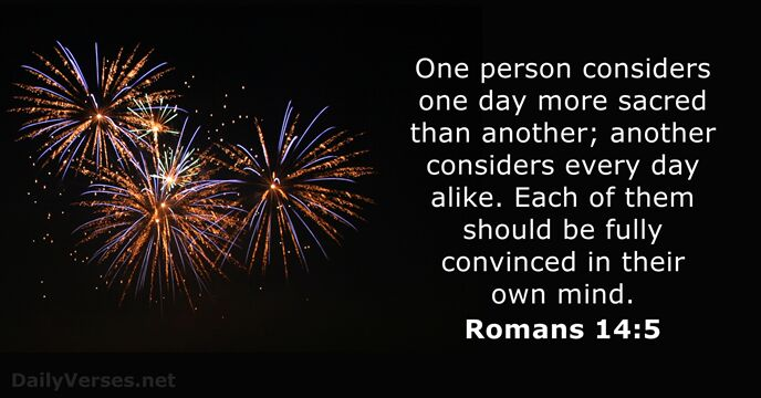 December 16, 2014 - Bible verse of the day - Romans 14:5 ...