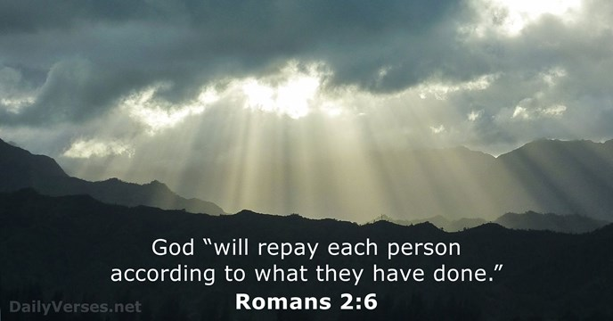 Romans 2 6 Bible Verse Of The Day Dailyverses Net