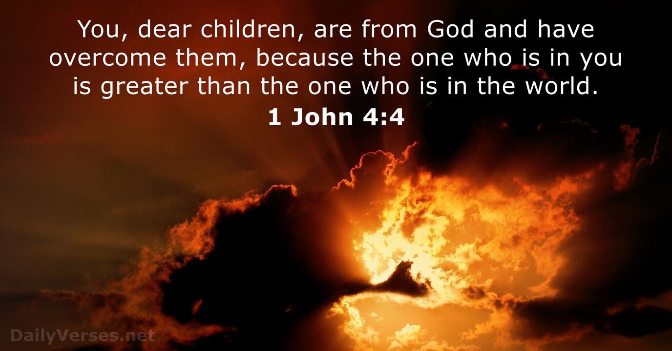 November 15, 2020 - Bible verse of the day (NKJV) - 1 John 4:4 -  DailyVerses.net
