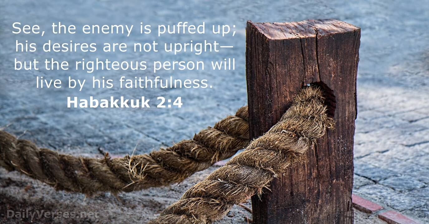 Habakkuk 2 4 - Bible Verse Of The Day