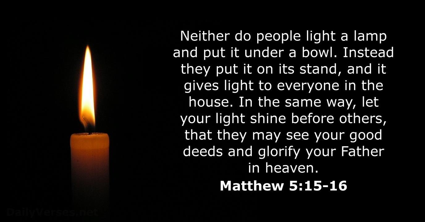 Matthew 5:15-16 - NKJV - Bible verse of the day - DailyVerses.net