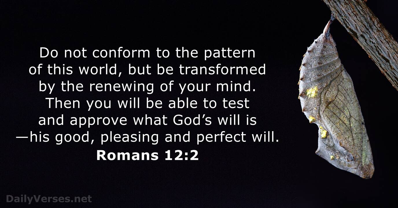 Romans 12:2 - Bible verse - DailyVerses.net
