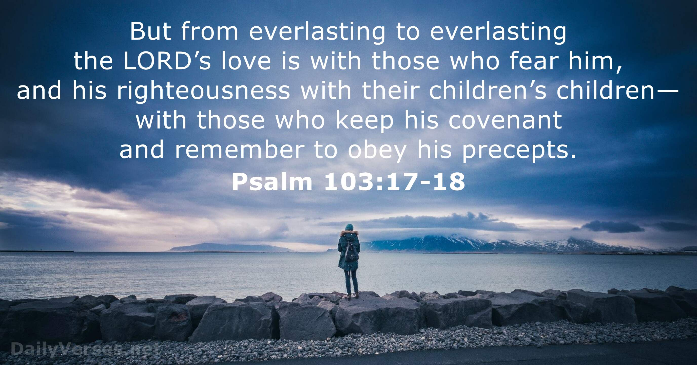 August 15, 2019 - Bible verse of the day - Psalm 103:17-18 ...