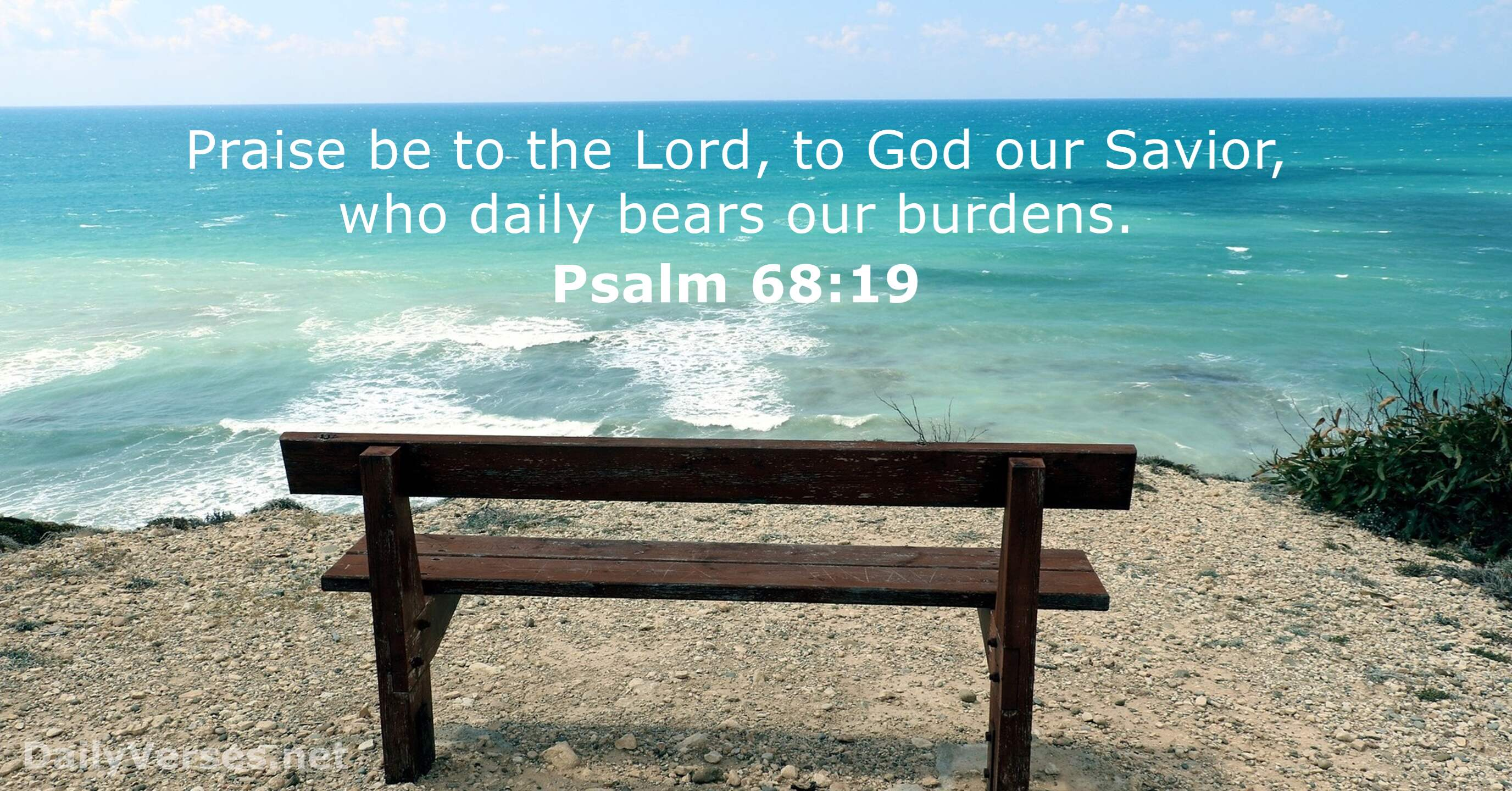 June 13, 2016 - Bible verse of the day - Psalm 68:19 - DailyVerses.net