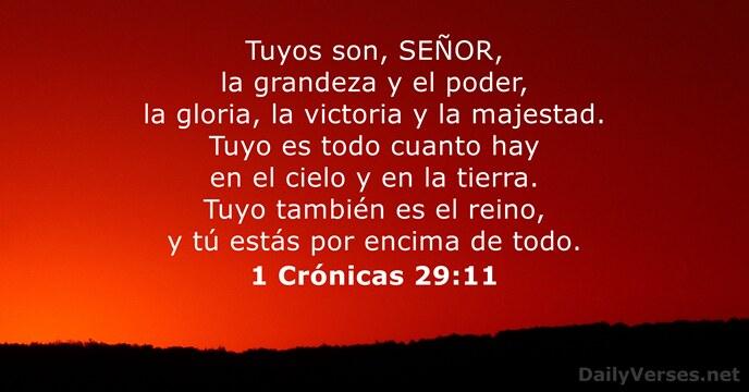 1 Crónicas 29:11 - Versículo de la Biblia del día
