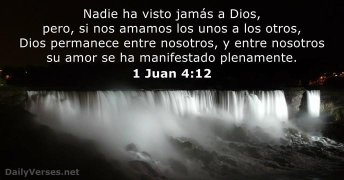 1 Juan 4:12 - Versículo de la Biblia del día - DailyVerses.net