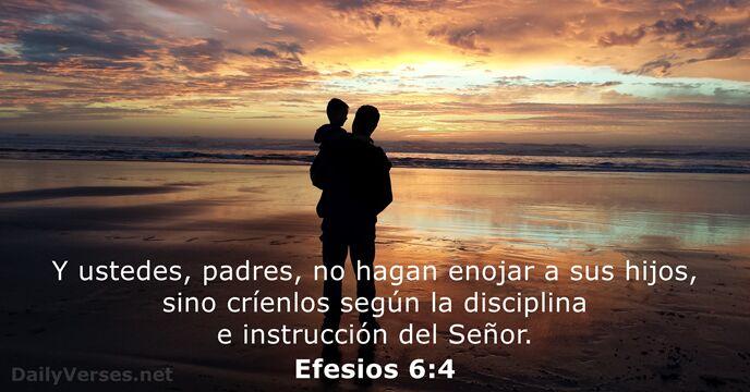 Efesios 6:4 - Versículo de la Biblia del día - DailyVerses.net