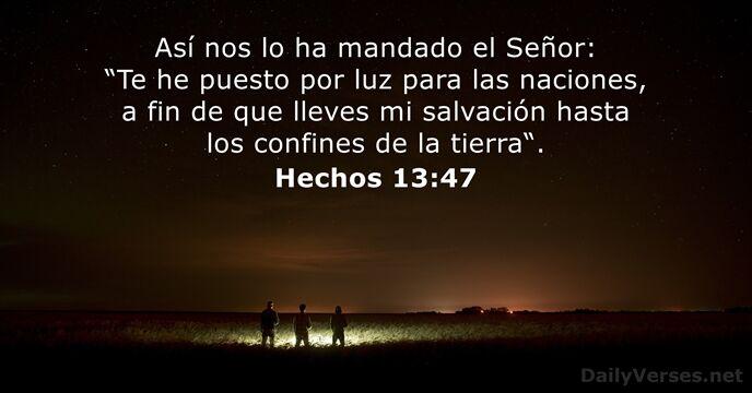 Hechos 13:47 - Versículo de la Biblia del día