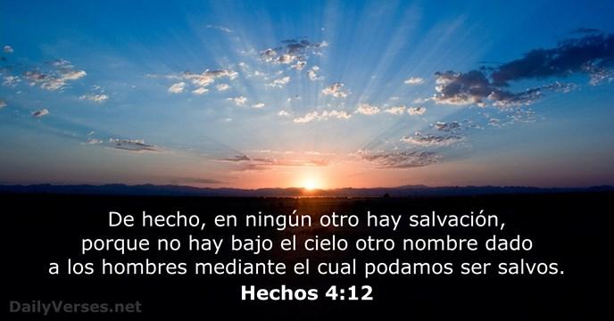 Hechos 4:12 - Versículo de la Biblia del día - DailyVerses.net