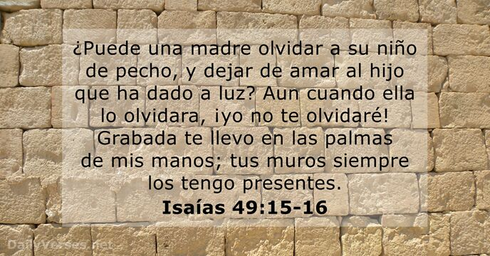 Isaías 49:15-16 - Versículo de la Biblia del día - DailyVerses.net