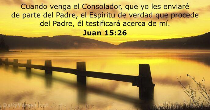 Juan 15:26 - Versículo de la Biblia del día - DailyVerses.net