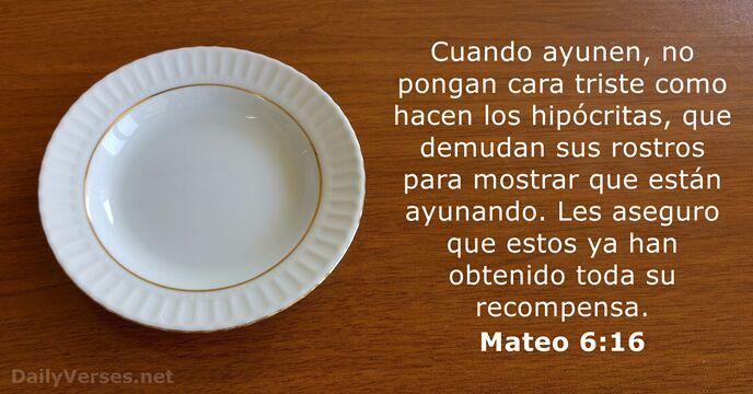 Mateo 6:16 - Versículo de la Biblia del día - DailyVerses.net