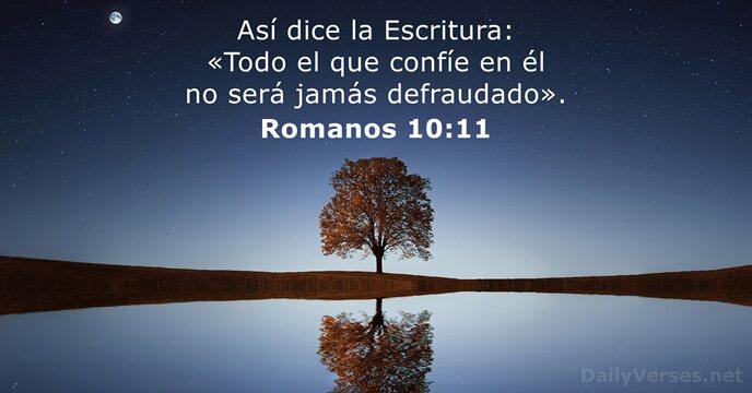 Romanos 10:11 - Versículo de la Biblia del día