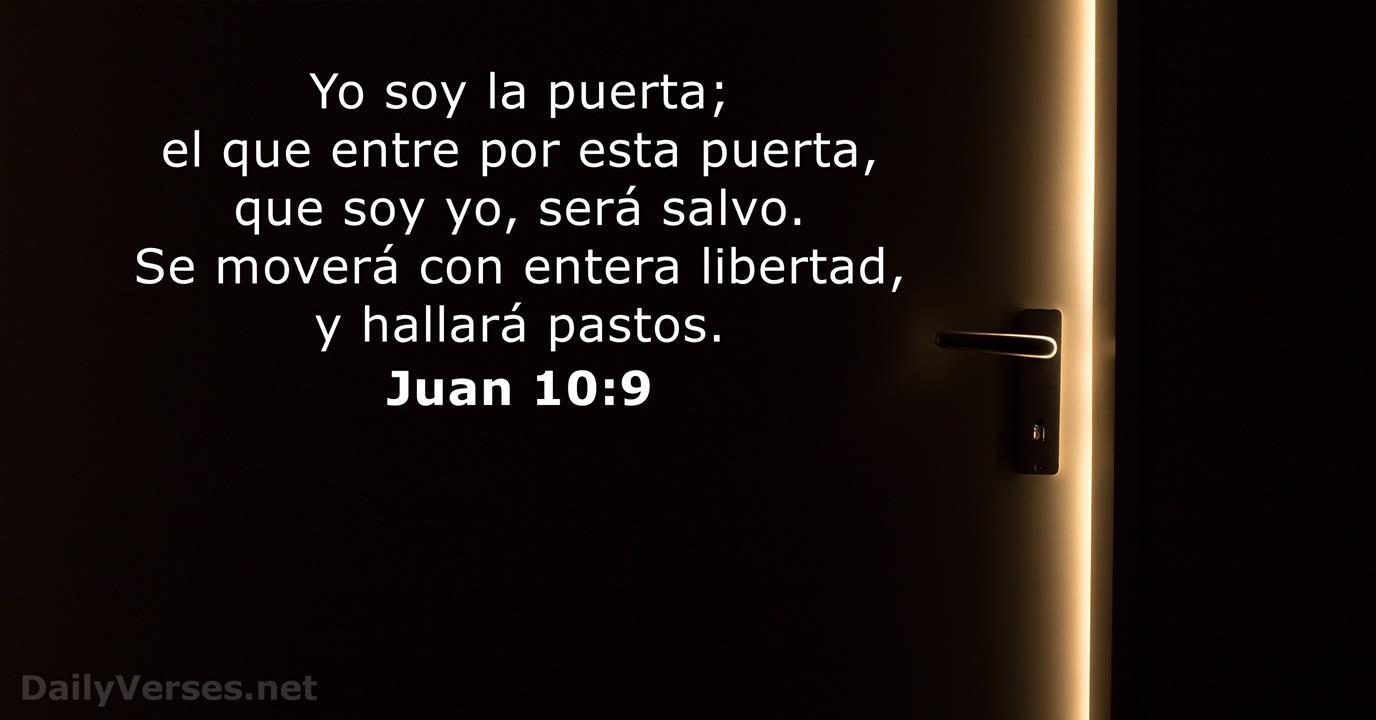 Juan 10:9 - Versículo de la Biblia - DailyVerses.net