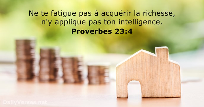 Proverbes 23:4