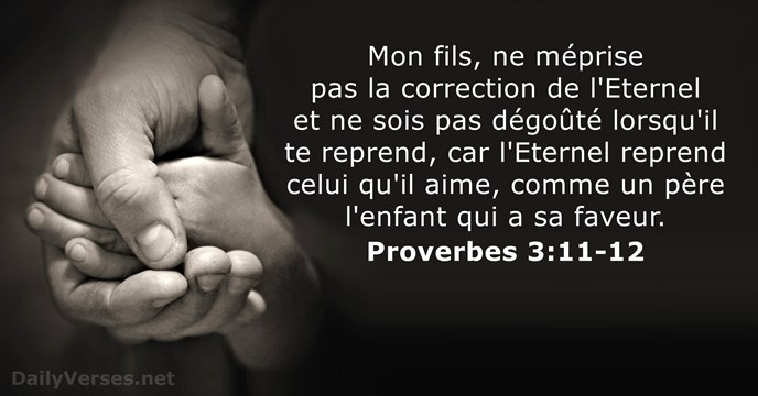 Proverbes 3:11-12