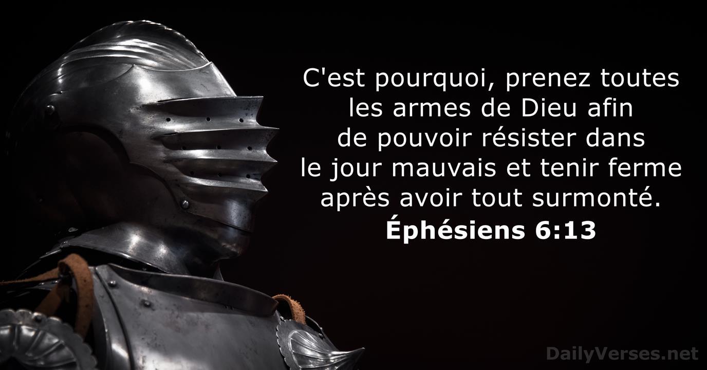 Éphésiens 6:13 - Verset Biblique du Jour - DailyVerses.net