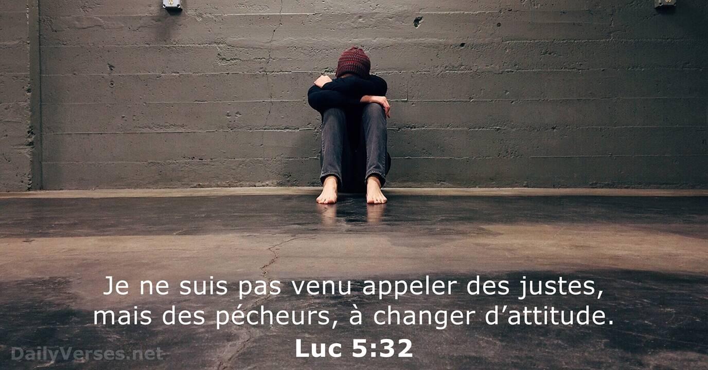 Luc 5:32 - Verset Biblique du Jour - DailyVerses.net