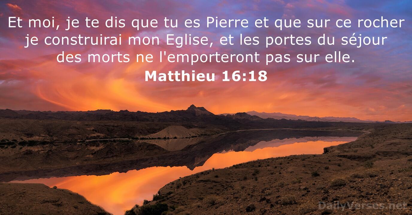 Matthieu 16:18 - Verset Biblique du Jour - DailyVerses.net