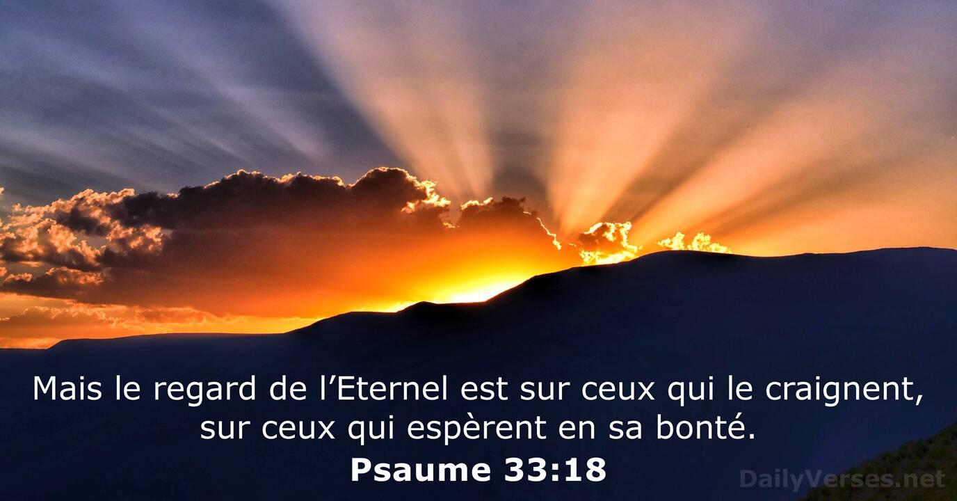 Psaume 33:18 - Verset Biblique du Jour - DailyVerses.net