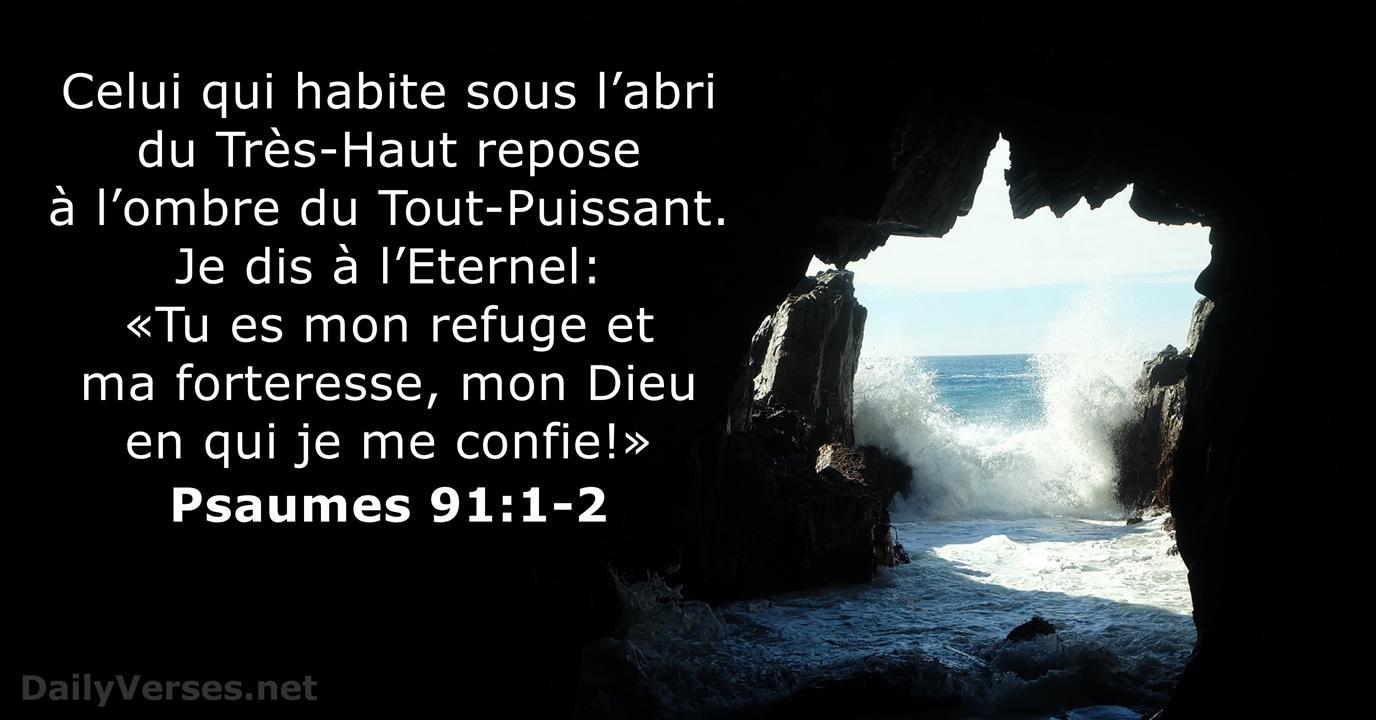 Psaume 91:1-2 - Verset Biblique du Jour - DailyVerses.net