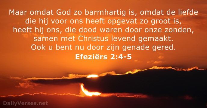 b568b89795e Efeziërs 2:4-5 - Bijbeltekst van de dag - DailyVerses.net