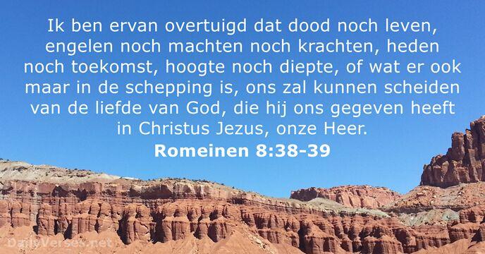 Romeinen 838 39 Bijbeltekst Van De Dag Dailyversesnet