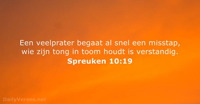 spreuken 10 3 december 2015   Bijbeltekst van de dag   Spreuken 10:19  spreuken 10