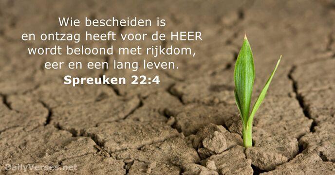 bijbelse spreuken 19 januari 2015   Bijbeltekst van de dag   Spreuken 22:4  bijbelse spreuken
