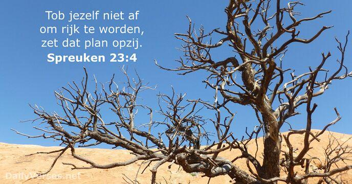 spreuken 23 Spreuken 23:4   Bijbeltekst van de dag   DailyVerses.net spreuken 23