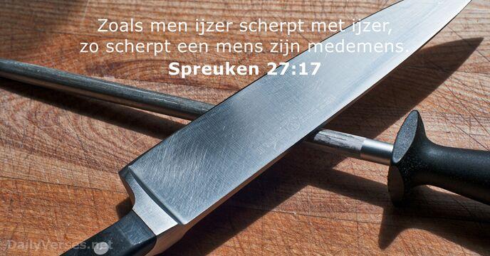 spreuken 27 31 oktober 2018   Bijbeltekst van de dag   Spreuken 27:17  spreuken 27