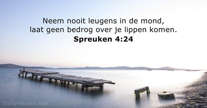 spreuken over leugens en bedrog Spreuken 4:24   Bijbeltekst van de dag   DailyVerses.net spreuken over leugens en bedrog