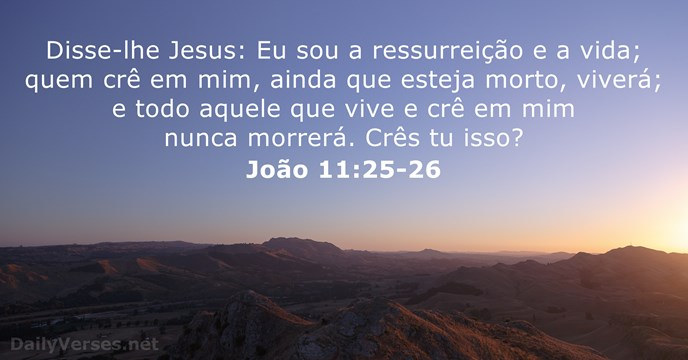 18 Versículos Da Bíblia Sobre A Morte Dailyversesnet