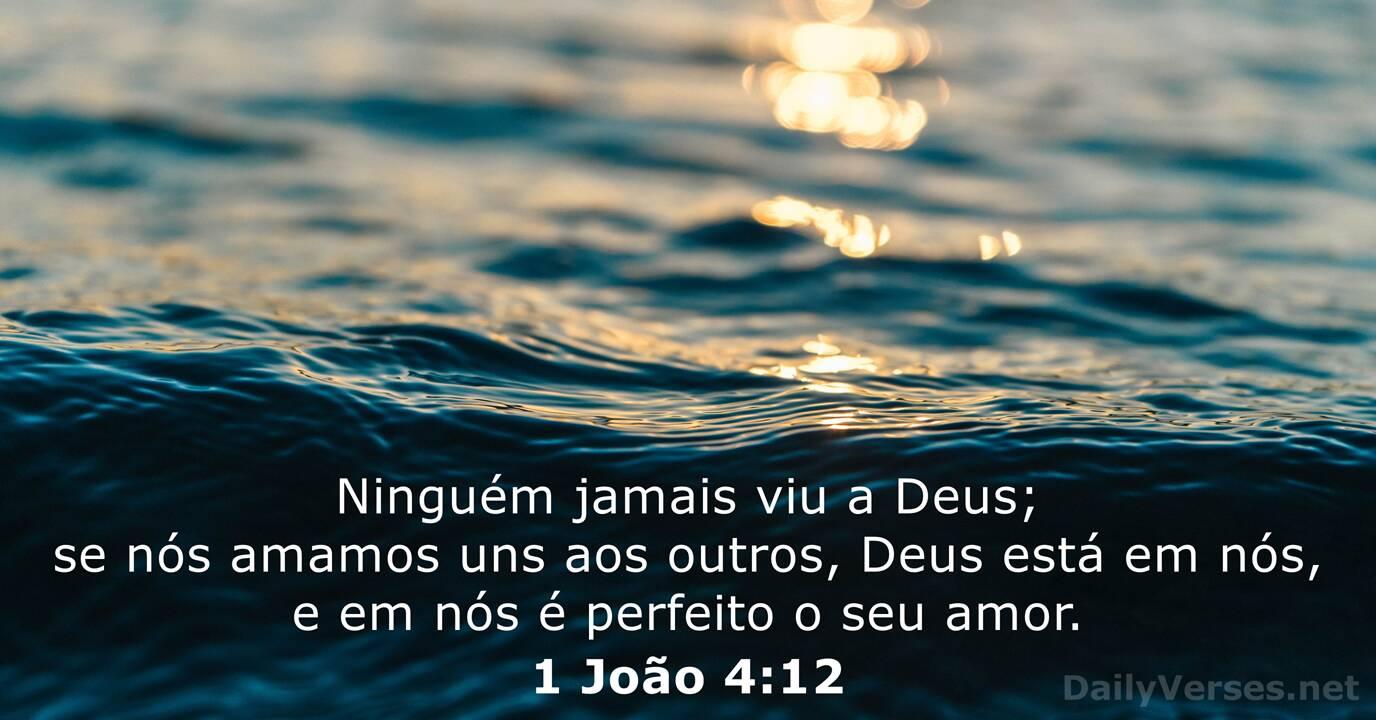 1 João 4:12 - Versículo da Bíblia do dia - DailyVerses.net